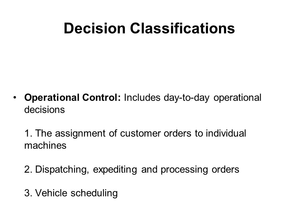 Decision Classifications