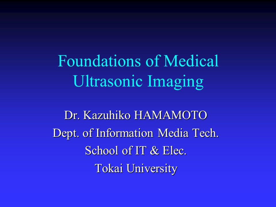 Foundations of Medical Ultrasonic Imaging
