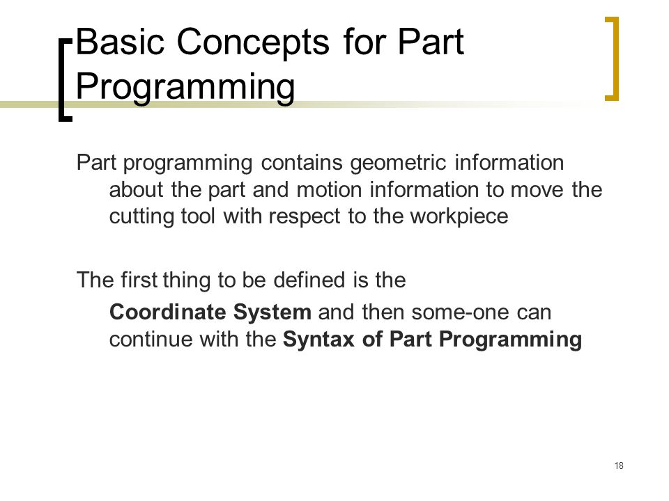 Basic Concepts for Part Programming