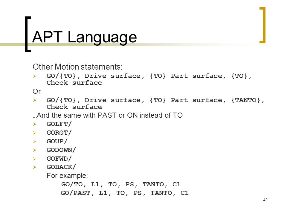 APT Language Other Motion statements: