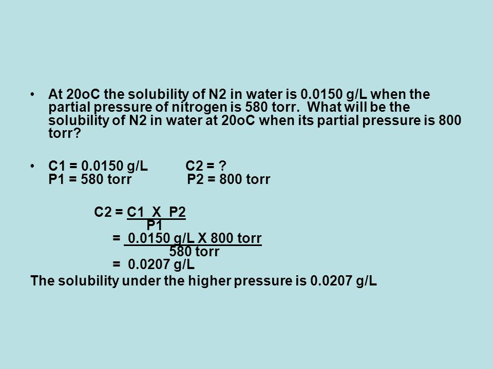At 20oC the solubility of N2 in water is 0