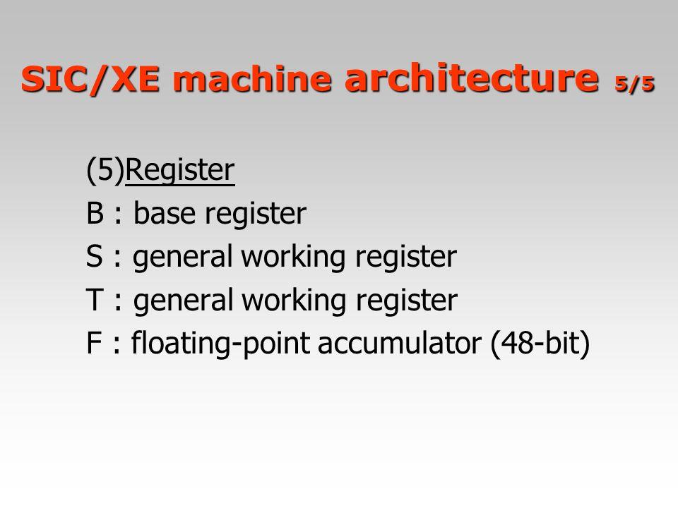 SIC/XE machine architecture 5/5