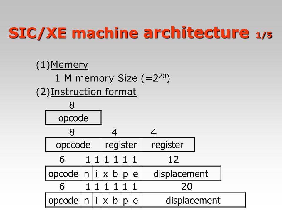 SIC/XE machine architecture 1/5