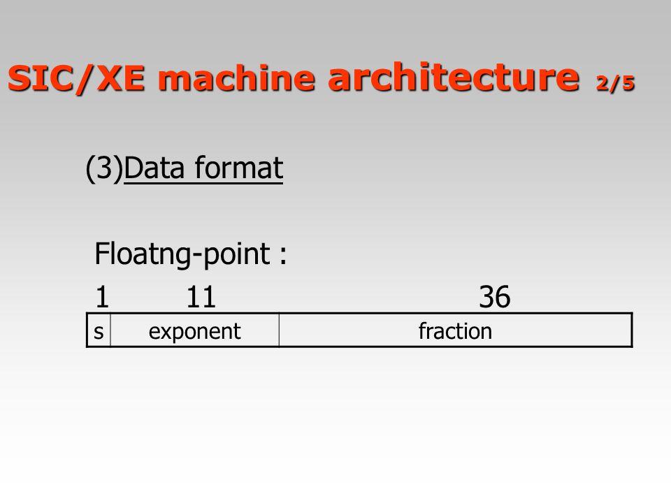 SIC/XE machine architecture 2/5