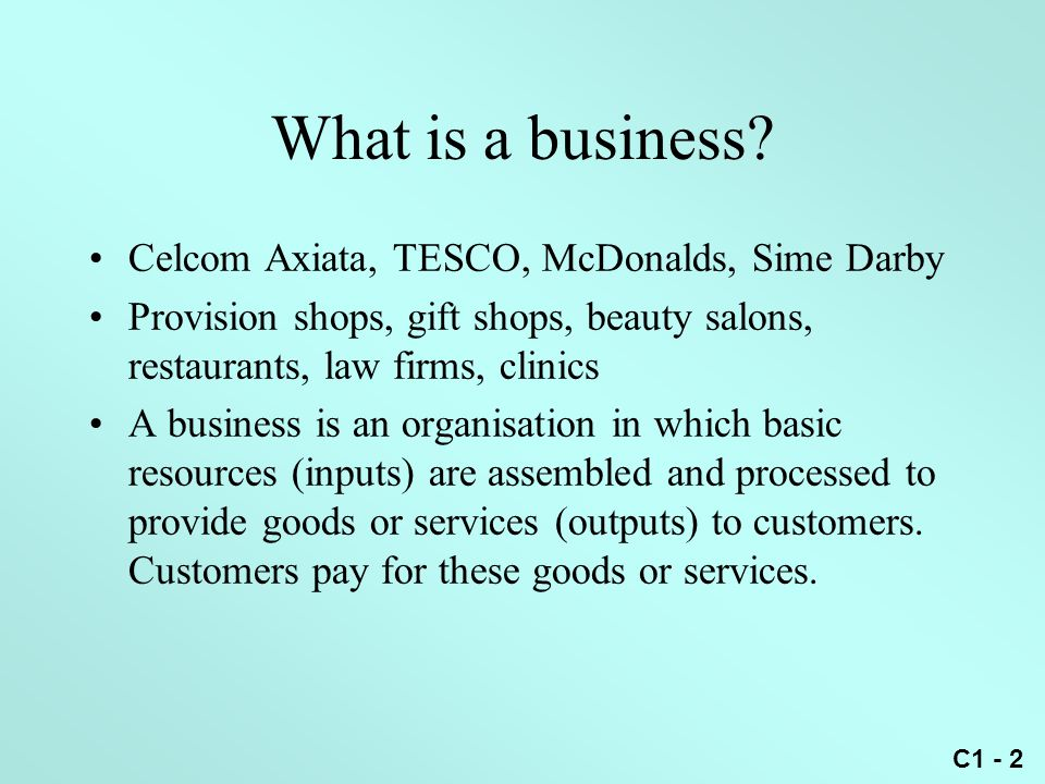 What is a business Celcom Axiata, TESCO, McDonalds, Sime Darby