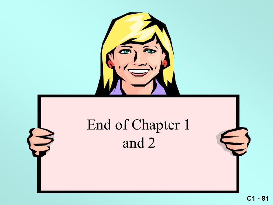 End of Chapter 1 and 2
