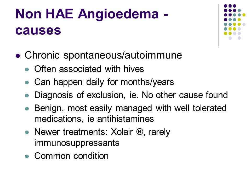 Non HAE Angioedema - causes