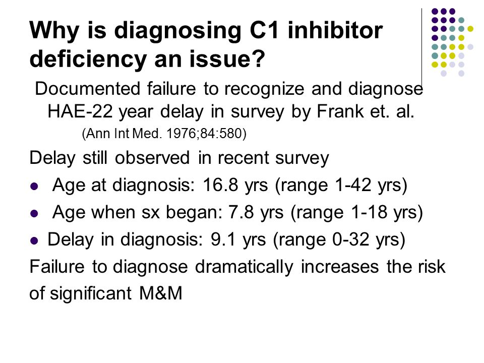 Why is diagnosing C1 inhibitor deficiency an issue