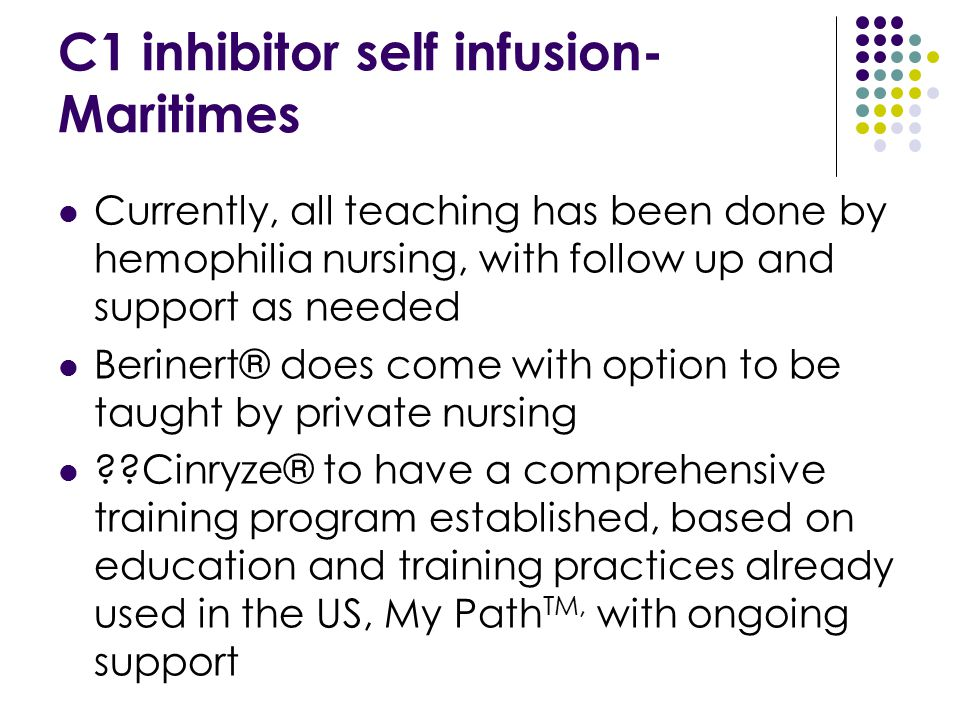 C1 inhibitor self infusion-Maritimes