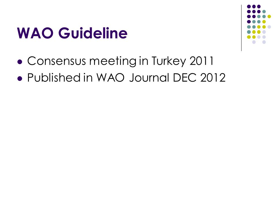 WAO Guideline Consensus meeting in Turkey 2011