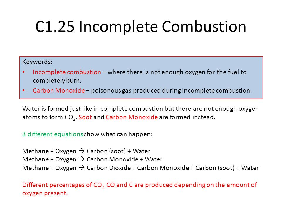 C1.25 Incomplete Combustion