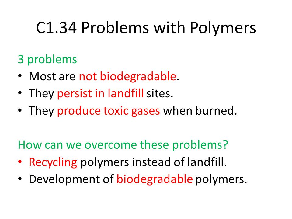C1.34 Problems with Polymers