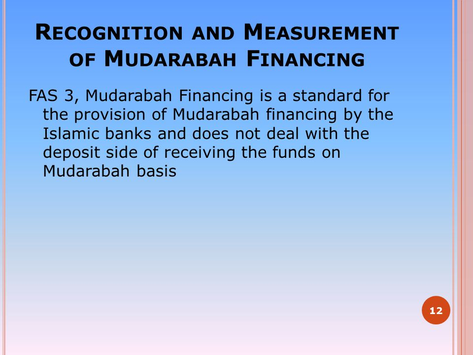 Recognition and Measurement of Mudarabah Financing
