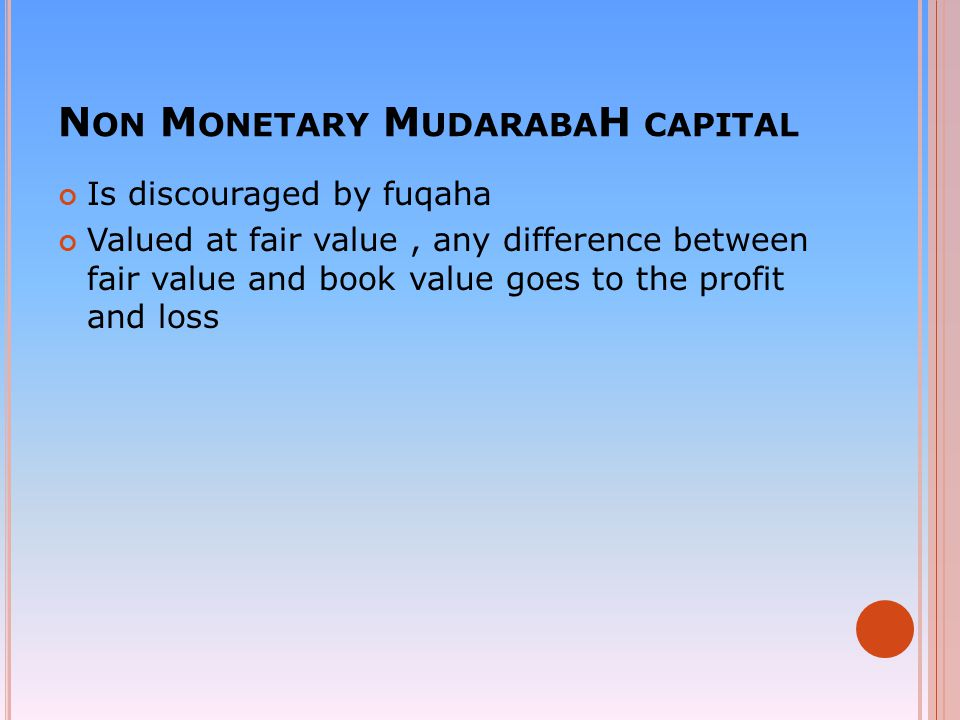 Non Monetary MudarabaH capital