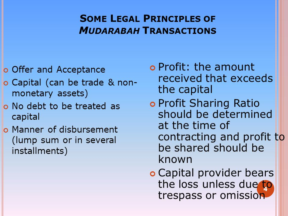 Some Legal Principles of Mudarabah Transactions