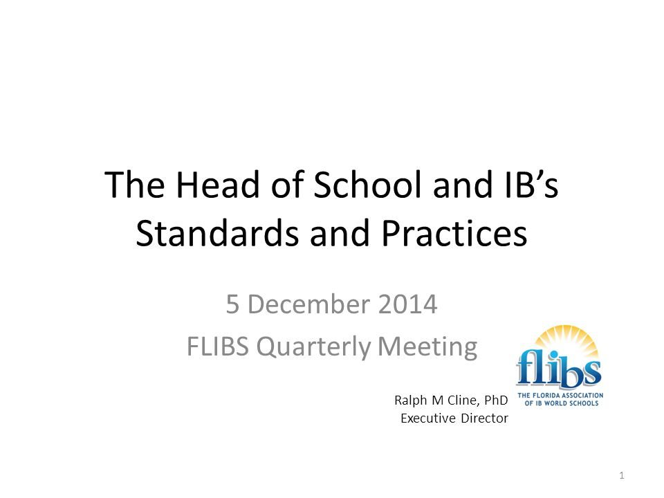 The Head of School and IB's Standards and Practices