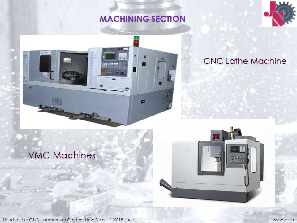 VMC Machines MACHINING SECTION CNC Lathe Machine