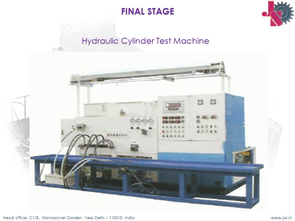 FINAL STAGE Hydraulic Cylinder Test Machine