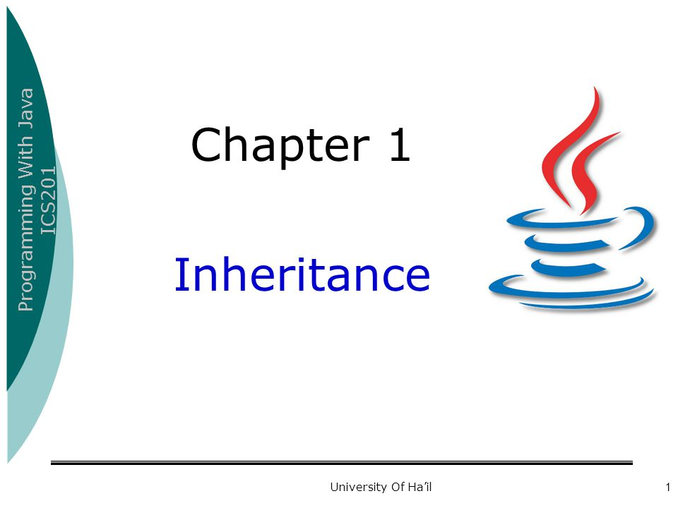 Chapter 1 Inheritance University Of Ha'il