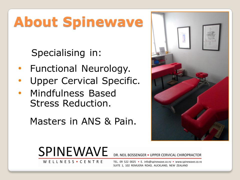 About Spinewave Specialising in: Functional Neurology.