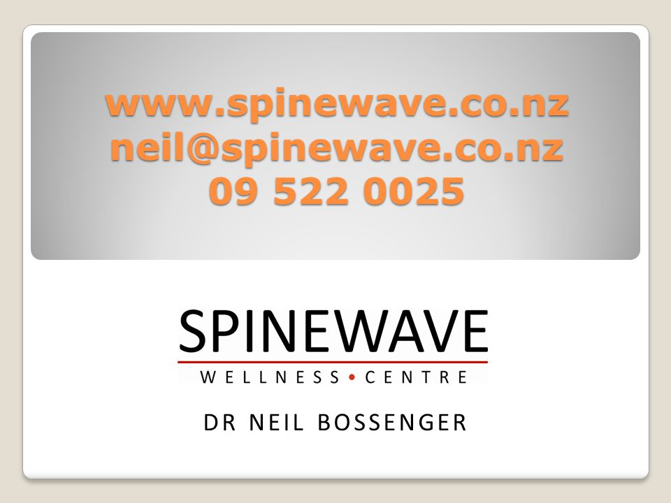 www.spinewave.co.nz neil@spinewave.co.nz 09 522 0025