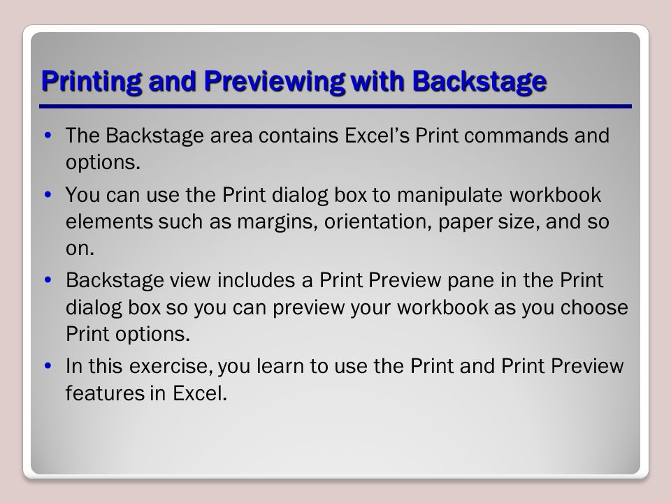 Printing and Previewing with Backstage
