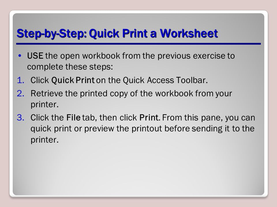 Step-by-Step: Quick Print a Worksheet