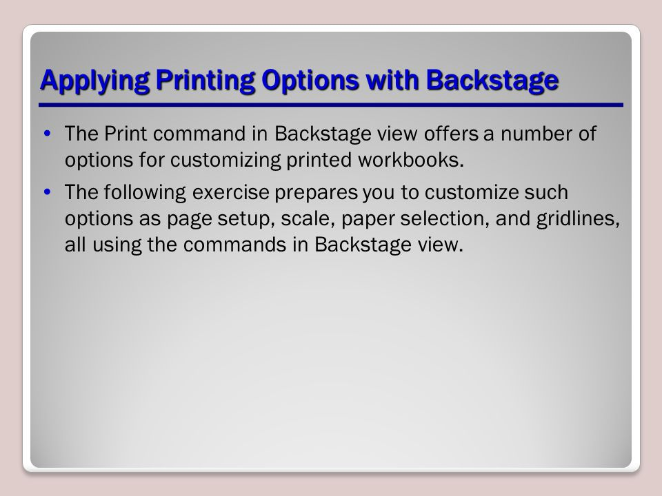 Applying Printing Options with Backstage