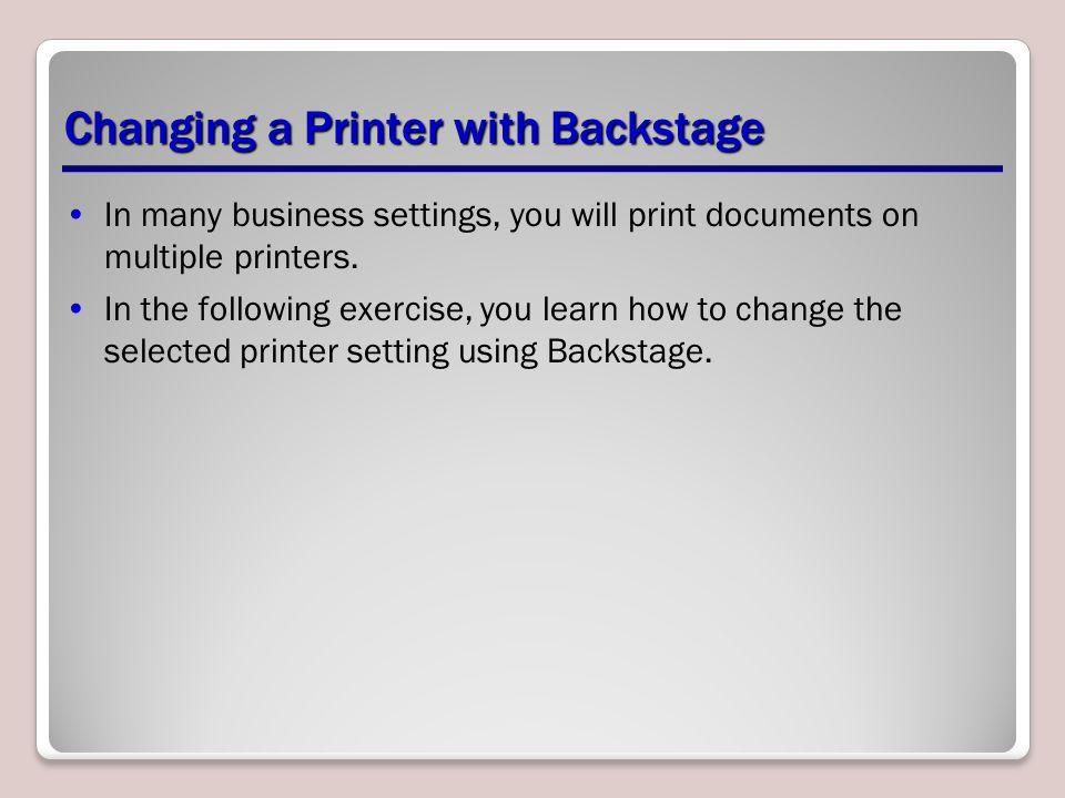 Changing a Printer with Backstage