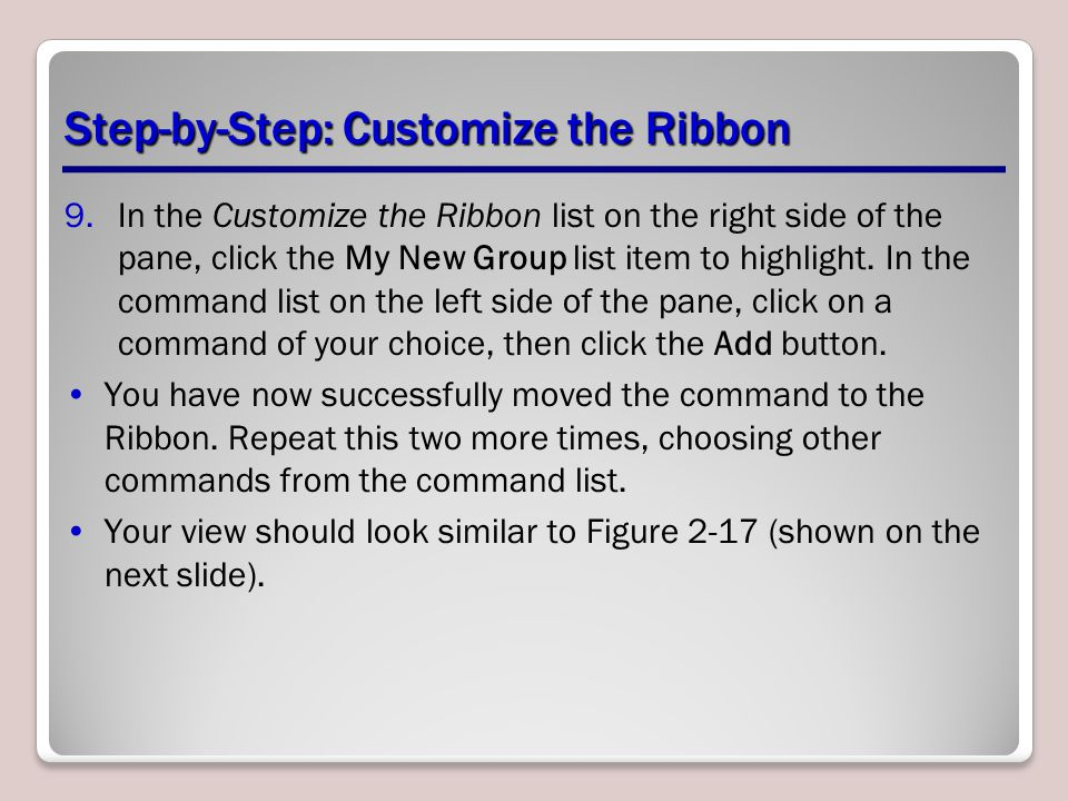 Step-by-Step: Customize the Ribbon