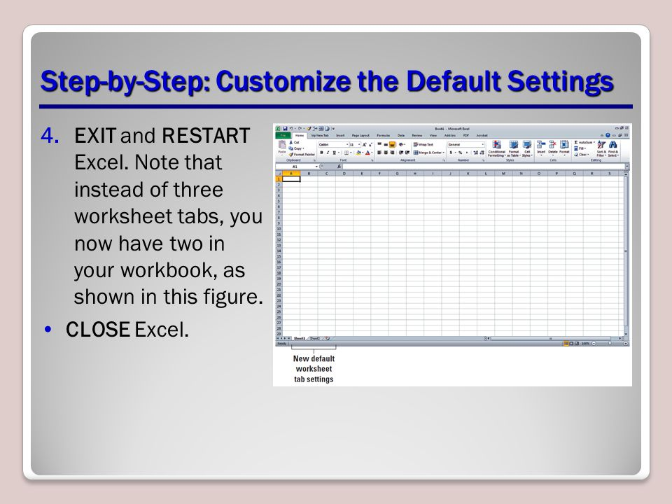Step-by-Step: Customize the Default Settings