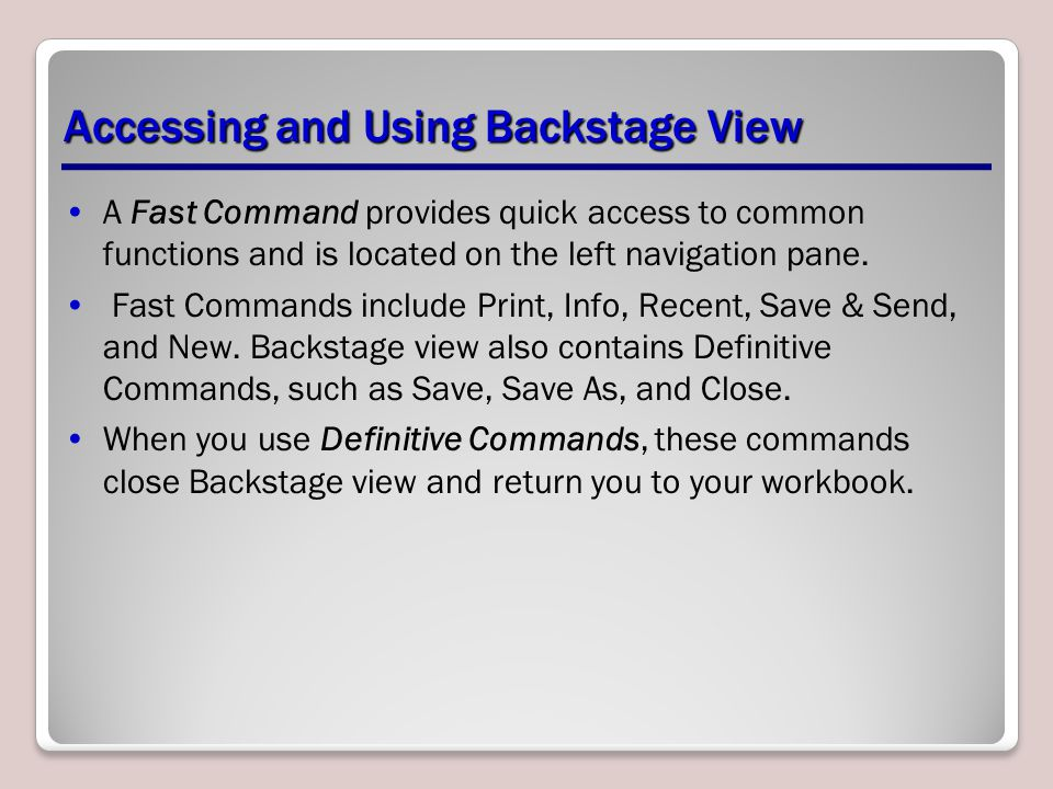 Accessing and Using Backstage View