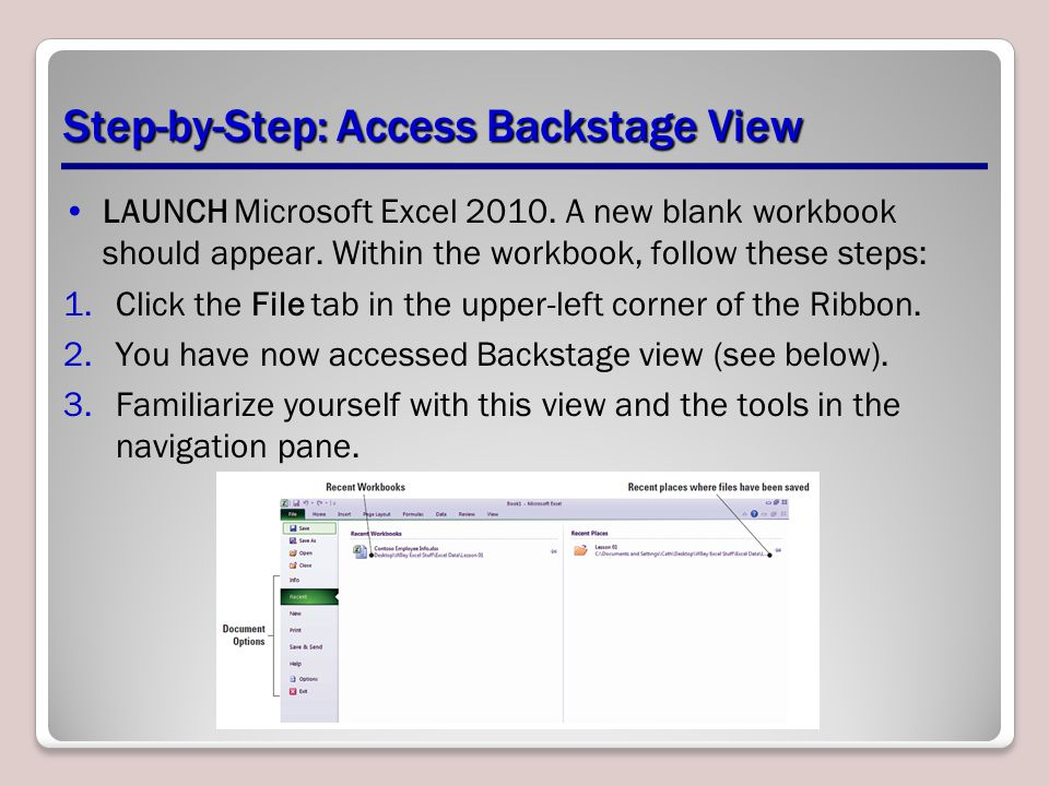 Step-by-Step: Access Backstage View