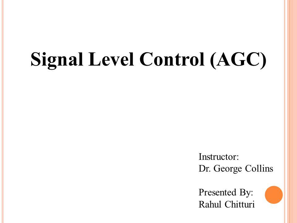 Signal Level Control (AGC)
