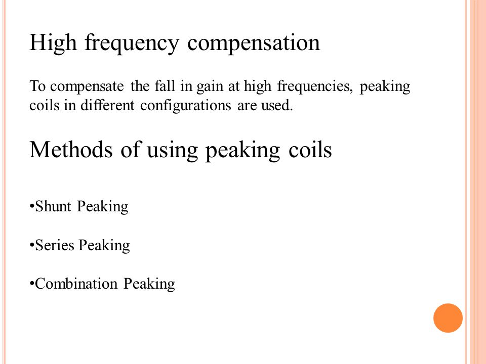 High frequency compensation