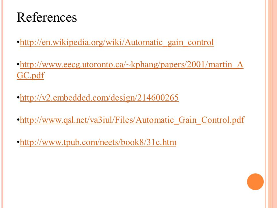 References http://en.wikipedia.org/wiki/Automatic_gain_control