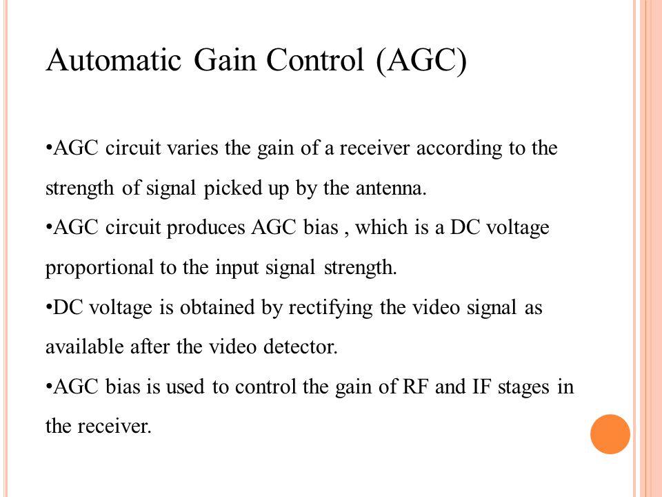 Automatic Gain Control (AGC)