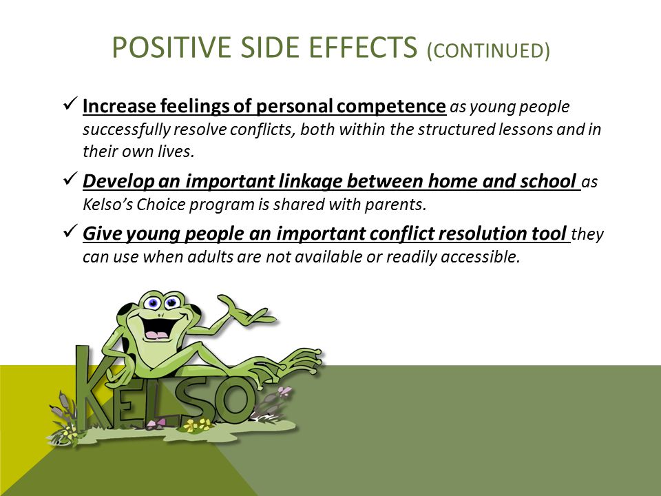 Positive side effects (continued)