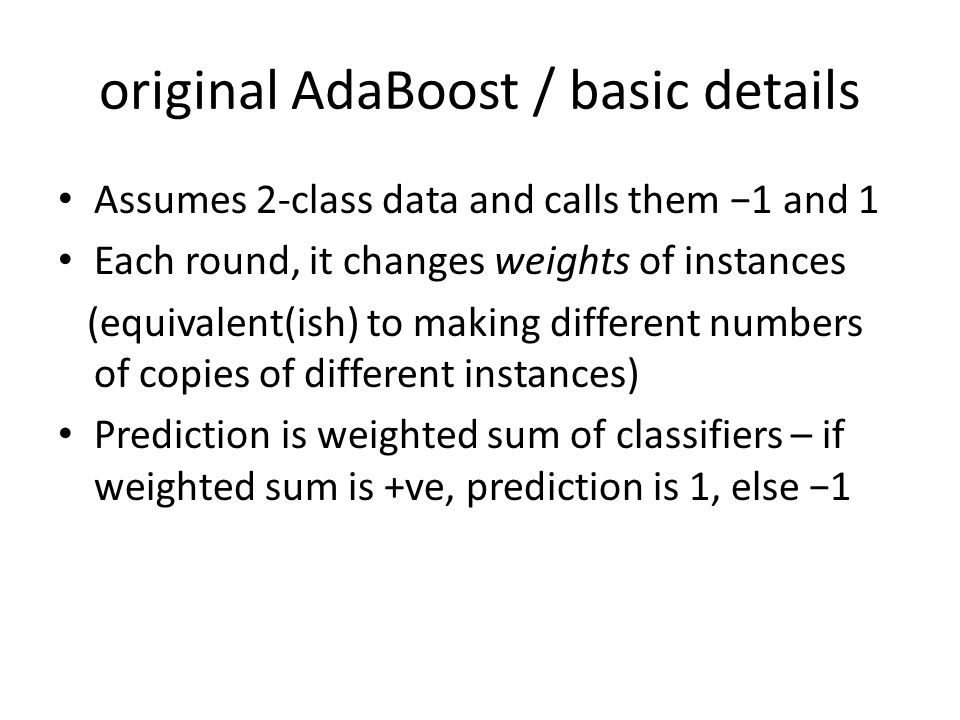 original AdaBoost / basic details