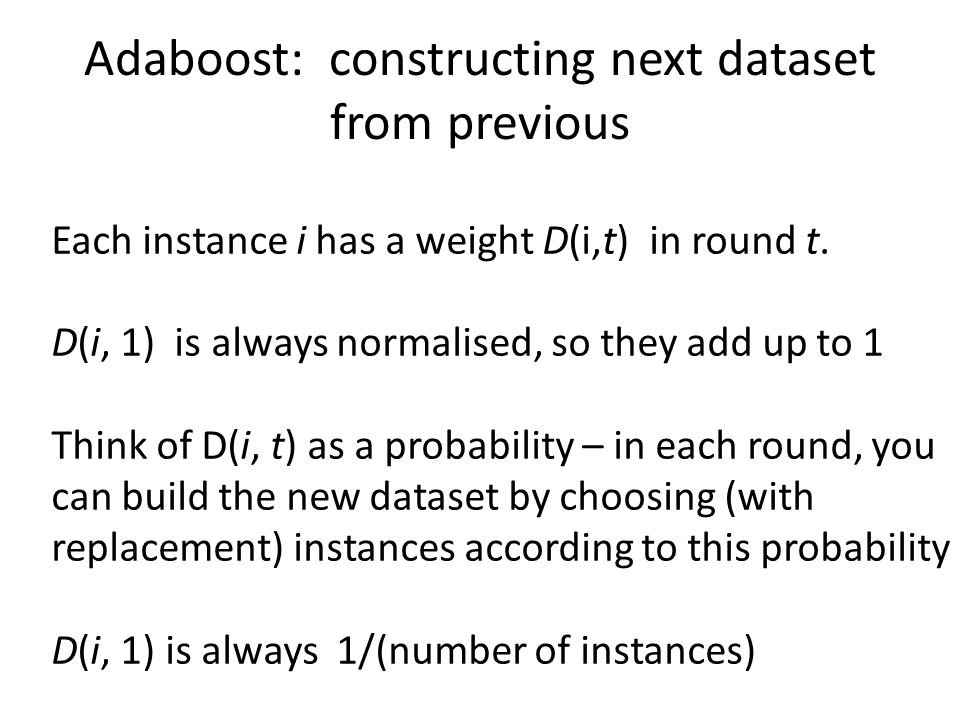 Adaboost: constructing next dataset from previous