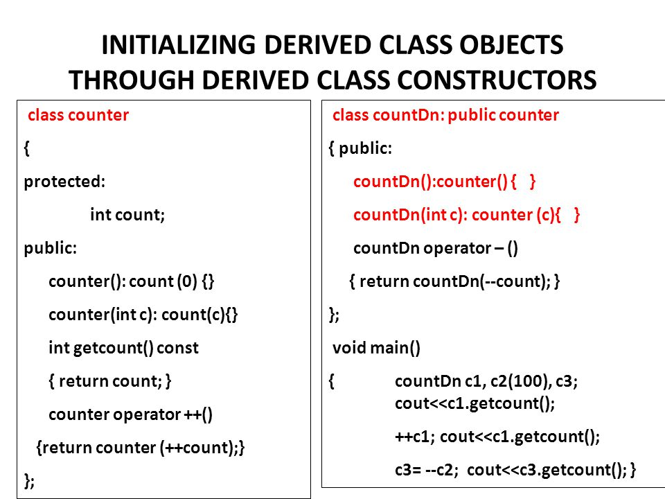 INITIALIZING DERIVED CLASS OBJECTS THROUGH DERIVED CLASS CONSTRUCTORS