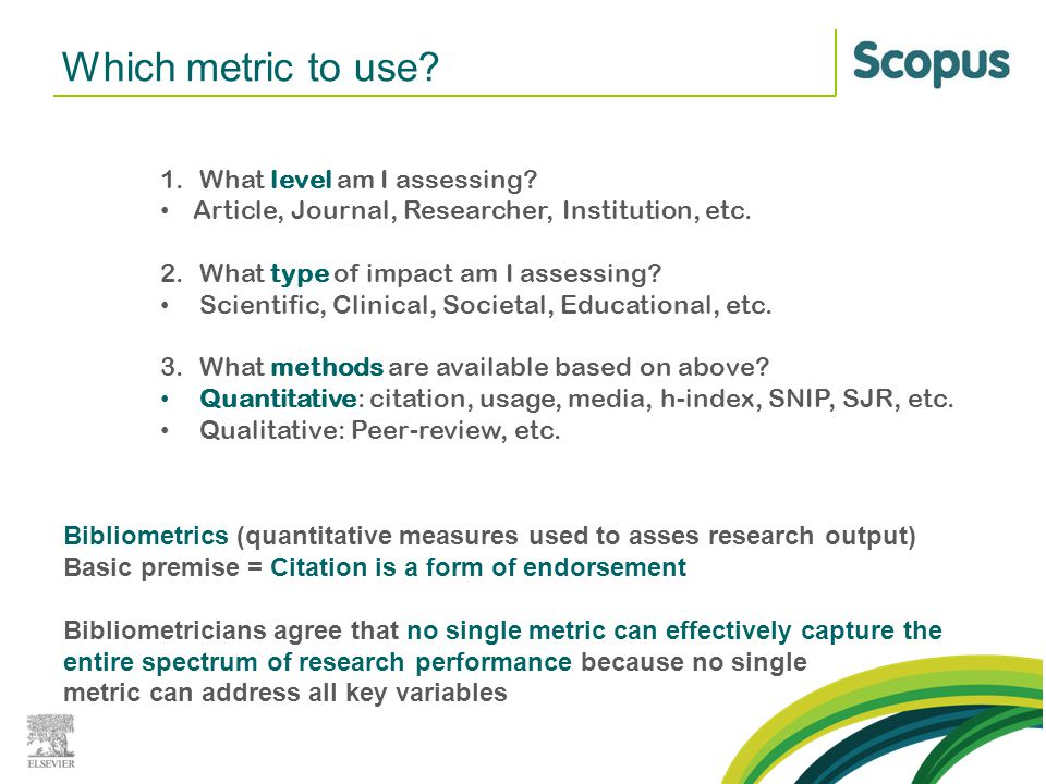 Which metric to use What level am I assessing
