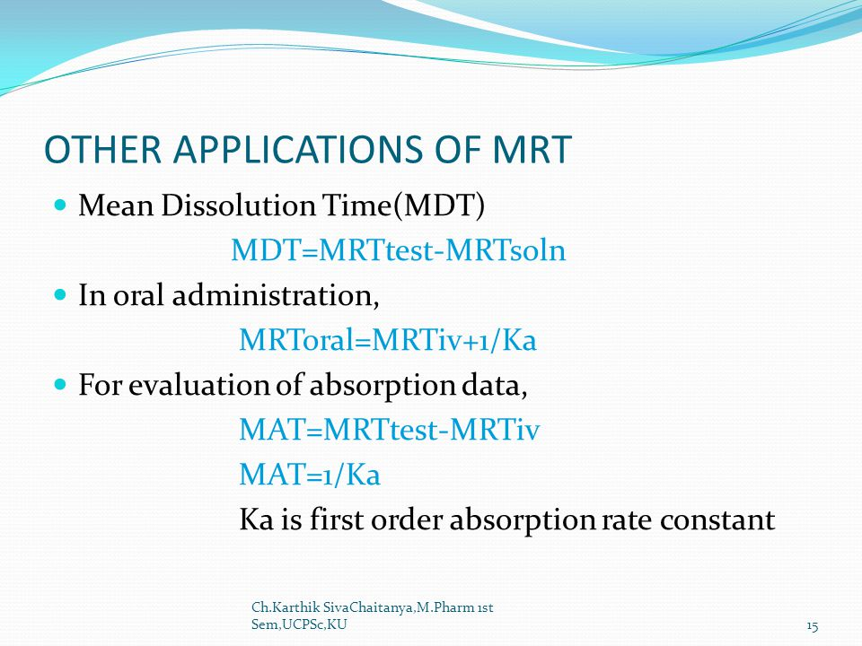 OTHER APPLICATIONS OF MRT