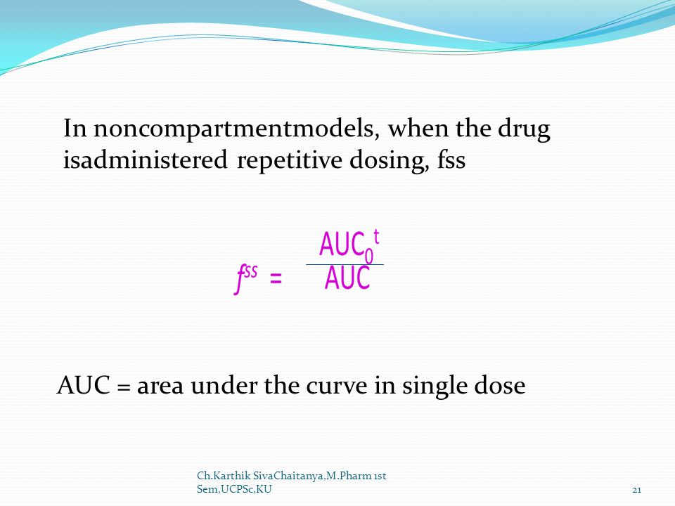 AUC = area under the curve in single dose