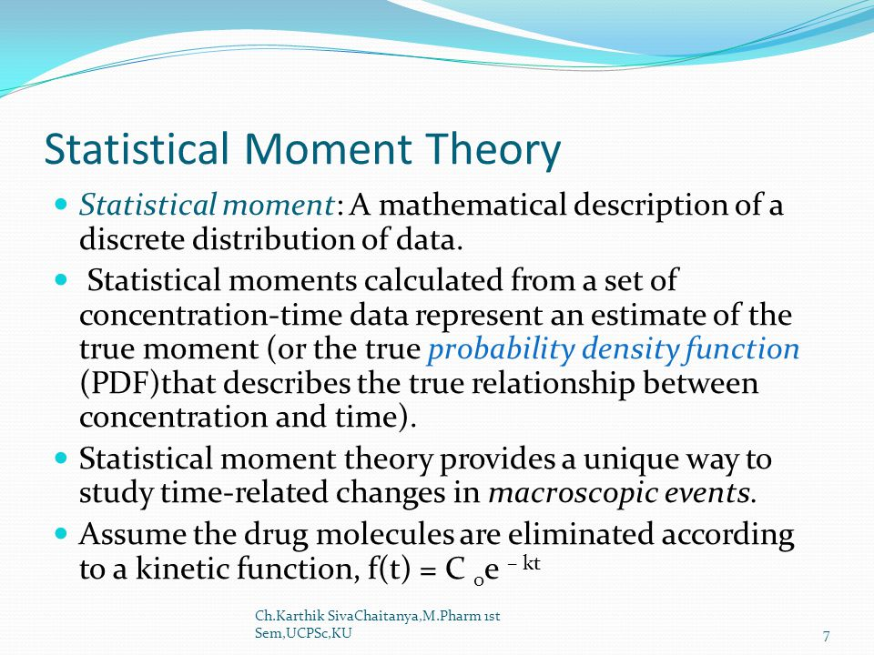 Statistical Moment Theory