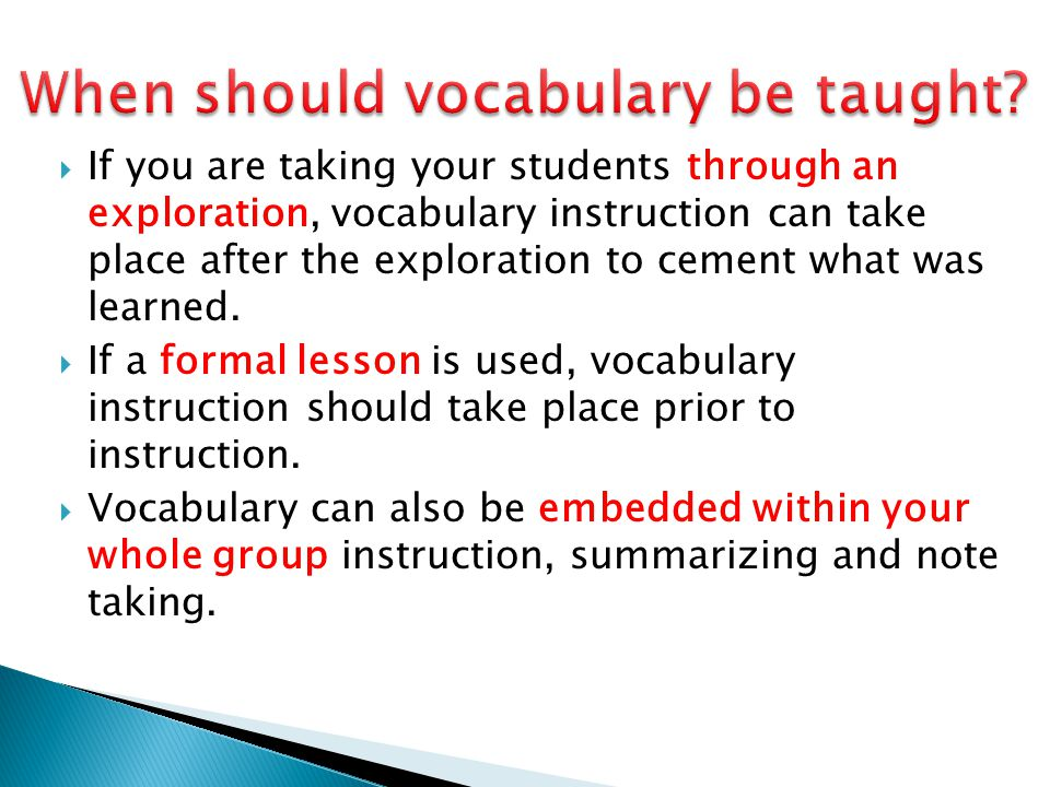 When should vocabulary be taught
