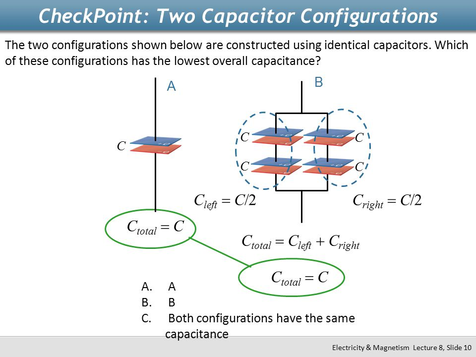 CheckPoint: Two Capacitor Configurations