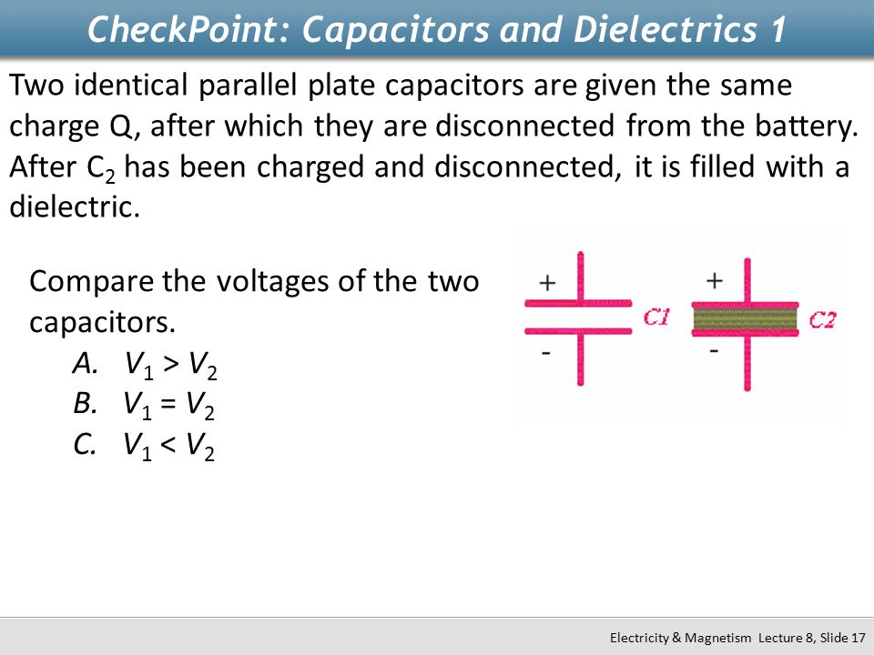 CheckPoint: Capacitors and Dielectrics 1