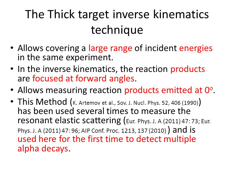 The Thick target inverse kinematics technique