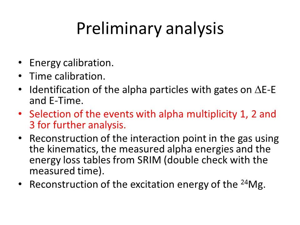 Preliminary analysis Energy calibration. Time calibration.